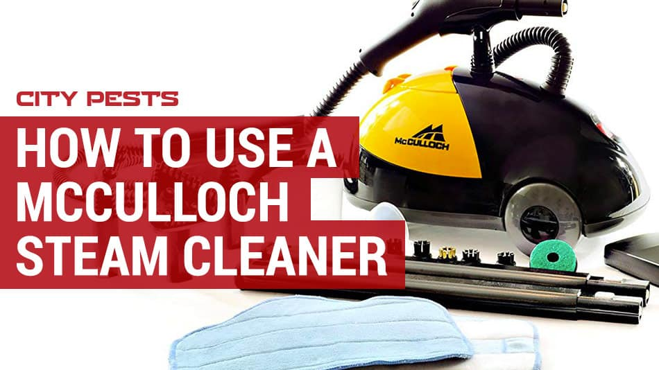 how to use a mcculloch steam cleaner